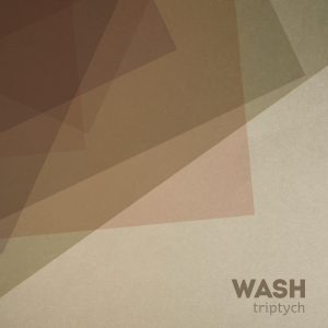 WASH - Triptych - cover