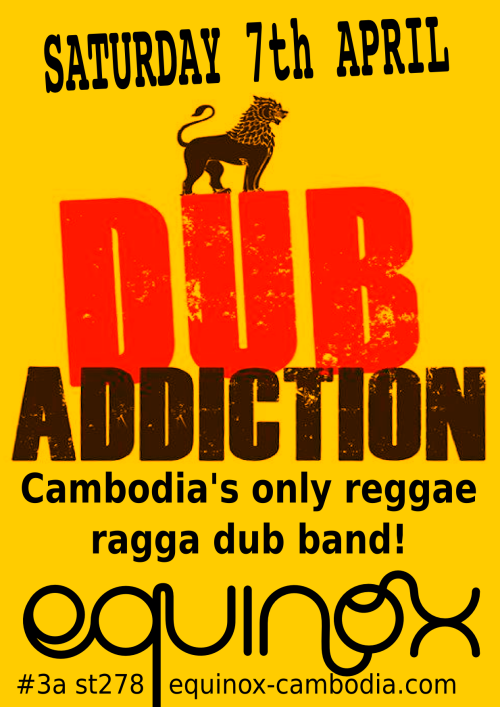 dub_addiction_reggae_ragga_equinox_cambodia_live_music_phnom_penh_20120407
