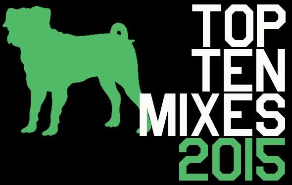 top-ten-mixes-2015